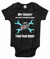 Baby Bodysuit - My Daddy Is A Better Mechanic Than Your Daddy Baby Clothes