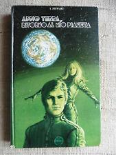 Addio Terra, ritorno al mio pianeta - J. Stewart - Edizioni Capitol Bologna