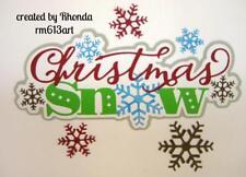 Christmas Snow Title boy winter scrapbook premade paper piecing by Rhonda