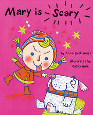 Mary is Scary, New, Anne Cottringer Book
