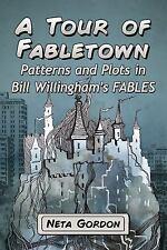 A TOUR OF FABLETOWN - GORDON, NETA - NEW PAPERBACK BOOK