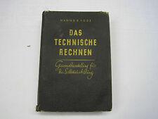 Rarität, Das Techische Rechnen, Jahrgang 1940.