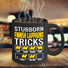 Stubborn Finnish Lapphund Tricks Coffee Mug, Finnish Lapphund Mug Accessories.