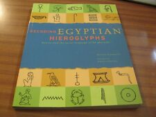 DECODING EGYPTIAN HIEROGLYPHS HOW TO READ THE SECRET LANGUAGE OF THE PHARAOHS