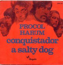 VINYLE 45 TOURS PROCOL HARUM CONQUISTADOR CHRYSALIS CHA 105 FR 1972 SINGLE 7