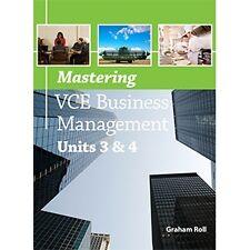 Mastering VCE Business Management Units 3 & 4