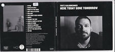 FRITZ KALKBRENNER -Here Today Gone Tomorrow- CD Suol Records
