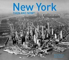 Then and Now#174: New York - Then and Now by Marcia Reiss (2016, Paperback)