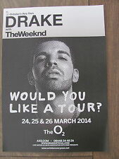 DRAKE WOULD YOU LIKE A TOUR WORLD TOUR 2014 LONDON A4 POSTER