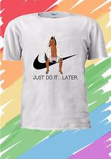 Bojack Horseman 'just do it later' Funny Gift T-shirt  Men Women Unisex V214