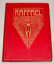 "Original 1905 "" Raffael Des Meisters Gemalde "" Reference Hardcover Book"