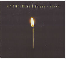 SHIVER AND SHAKE My Goodness (CD, 2014, Votiv) USED