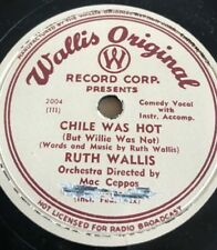 Ruth Wallis ‎- Chili Was Hot But Willie Was Not - The Love Samba 78rpm