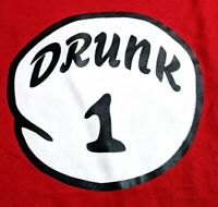 DRUNK 1 Drunk One T-SHIRT Dr Thing ~ Easy Funny Costume ~ Beer Drinking Alcohol