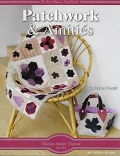 LOISIRS CREATIFS - COUTURE - BRODERIE / PATCHWORK ET AMITIES - C. THOUREL - NEUF