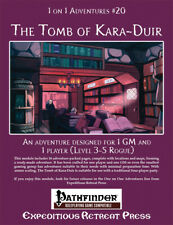 Pathfinder RPG: 1-on-1 Adventure #20: The Tomb of Kara-Dui Lvl 3-5 Rogue XRP6020