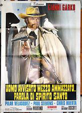 manifesto 2F film UOMO AVVISATO MEZZO AMMAZZATO Gianni Garko 1972 western