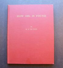 How Oil Is Found by W.A. Ver Wiebe