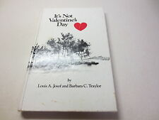 It's Not Valentine's Day by Louis A. Josof and Barbara C. Traylor Hodgkin's