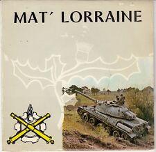 45 T  EP MARCHE DES UNITES DU SERVICE MATERIEL ARMEE DE TERRE *MAT' LORRAINE*