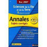 Christophe Durand - SVT S obligatoire et spécialité : Annales corrigés, bac 2007