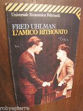 L'amico ritrovato Fred Uhlman Universale Economica Feltrinelli 1989 VENDO libro