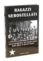 Casale Calcio Ramezzana Ragazzi Nerostellati Storia fotografica 1^ ed. 2002