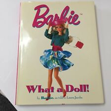 Barbie What a Doll!, 1994 Hardcover Book w/Jacket, by Barbie as told to Laura J.
