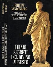 Applaudite, se lo spettacolo è stato buono. I diari segreti del divino Augusto.