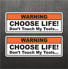 Choose Life Don't Touch Tool Funny Warning Sticker Vinyl Decal Car Sticker Dodge
