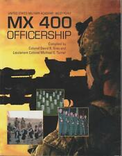 West Point MX 400 Officership Gray 2009 Articles Military History Leadership