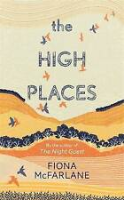 The High Places, Very Good Condition Book, McFarlane, Fiona, ISBN 9781444776713