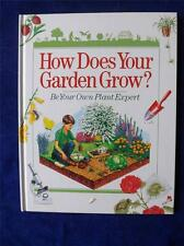 HOW DOES YOUR GARDEN GROW? BOOK BE YOUR OWN PLANT EXPERT 1996 HARDCOVER