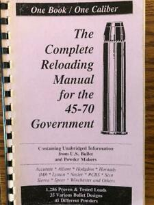 2004 COMPLETE RELOADING MANUAL FOR THE 45-70 GOVERNMENT