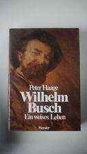 Wilhelm Busch - Ein Weises Leben - Peter Haage - (K103)