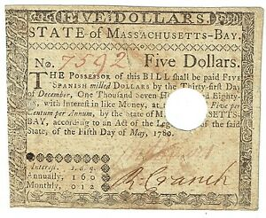 Colonial Massachusetts Bay $5 Spanish Milled Dollars May 5,1780 Note FR-M282
