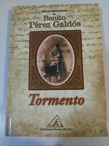 Benito Perez Galdos - Torment - Book Cover Hardback Editions Wheel 2001