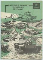 1975 Vietnam War Army Book Battlefield Gunnery Techniques for Tanks Tips Tankers