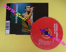 CD Singolo Robbie Williams Supreme 7243 889790 0 9 EU 2000 no lp mc vhs dvd(S12)