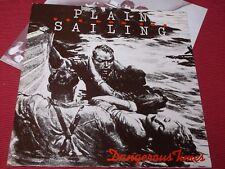 Plain Sailing:  Dangerous Times   Orig UK first pressing  LP  A2/B2  EX+