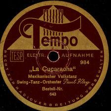 PAUL KLEY SWING-ORCH. La Cucaracha / WALTER RAATZKE ORCH. Donkey-Serenade  S4592
