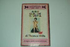 THOMAS WILLS-AVRAI QUEL CHE TI SPETTA-LONGANESI DELLA SETTIMANA N.3-1° ED. 1968