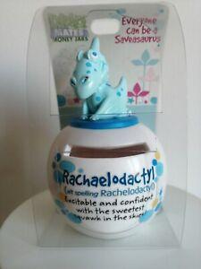 Rachael Money Box Rachaelodactyl-Excitable and confident with the sweetest squ..