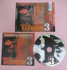 CD Compilation Claudio Lancinhouse Forever Hardcore 3 DIGITAL BOY no lp mc(C42)