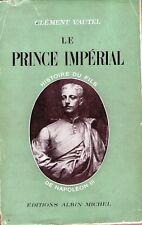 C1 NAPOLEON III Vautel LE PRINCE IMPERIAL 1856 1879 NAPOLEON IV Second Empire