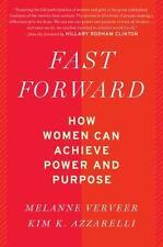 Fast Forward: How Women C.. 9780544811850 by Verveer, Melanne, Azzarelli, Kim K.