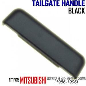 MITSUBISHI L200 TRITON ME MJ K14 MIGHTY MAX CYCLONE 86-96 BLACK TAILGATE HANDLE
