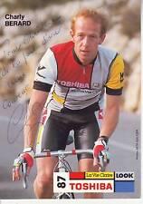 CYCLISME carte cycliste CHARLY BERARD équipe TOSHIBA 87 signée