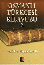 Osmanli Turkcesi Kilavuzu 2 Hayati Develi Ottoman Grammar  Turkce