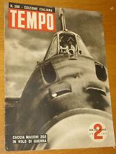 TEMPO 1943/200=CACCIA MACCHI 202=ANGELO GATTI=PESCATORI CAPRI=RICCIONE COLONIA=